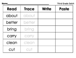 http://www.teacherspayteachers.com/Product/Read-Trace-Write-Paste-Third-Grade-Dolch-974801
